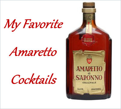 My Favorite Amaretto Cocktails