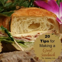 20 Tips for Making a Great Sandwich - thegardeningcook.com/