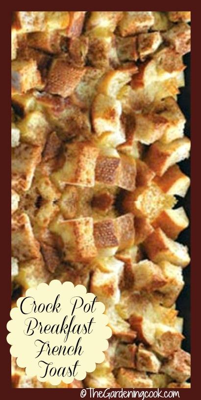 French Toast crock pot breakfast casserole