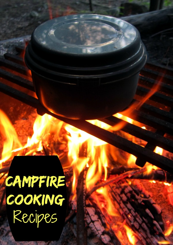Campfire Cooking New Recipes The Gardening Cook