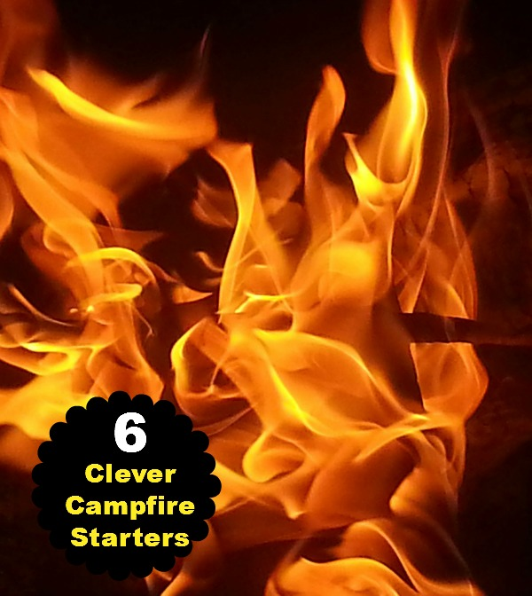 6 super clever campfire starters