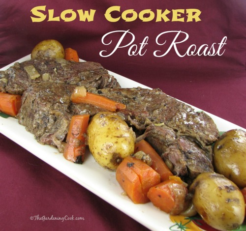 Savory Slow Cooker Pot Roast - The Gardening Cook