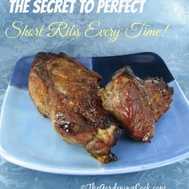 The secret to perfect BBQ short ribs every time: thegardeningcook.com/