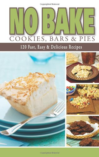 No Bake Cookies, Bars and Pies