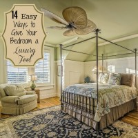 14 Easy Ways to give your bedroom a Luxurious Feel