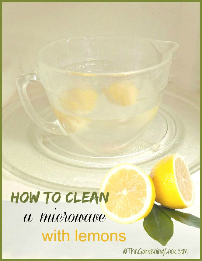 how to clean a microwave with lemons the gardening cook. Black Bedroom Furniture Sets. Home Design Ideas