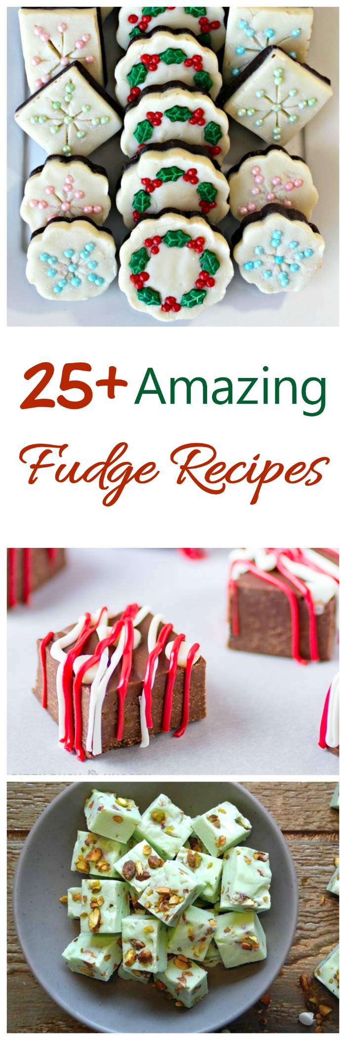 25 Amazing Fudge Recipes for the holidays