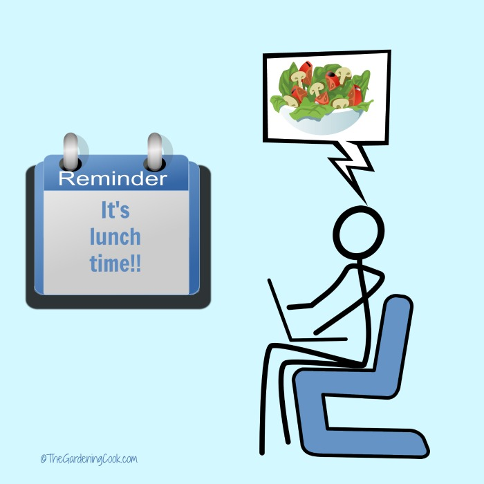 Don't work through lunch,. It will break your healthy eating plan. Making lunch time healthy is easy if you plan