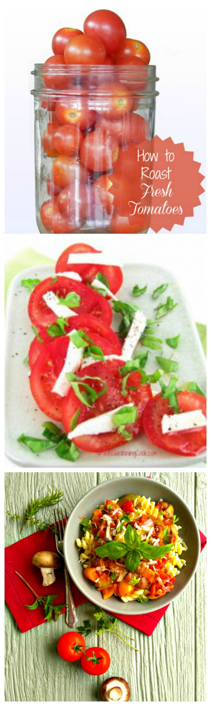 Recipes for roasting and using fresh tomatoes