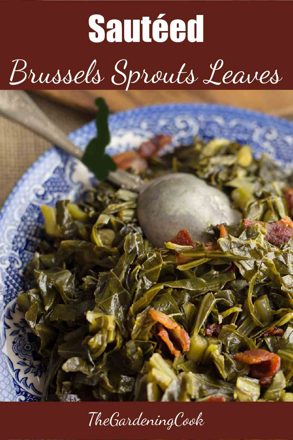 Brussels sprouts leaves in a blue dish with words Sautéed Brussels sprouts leaves.