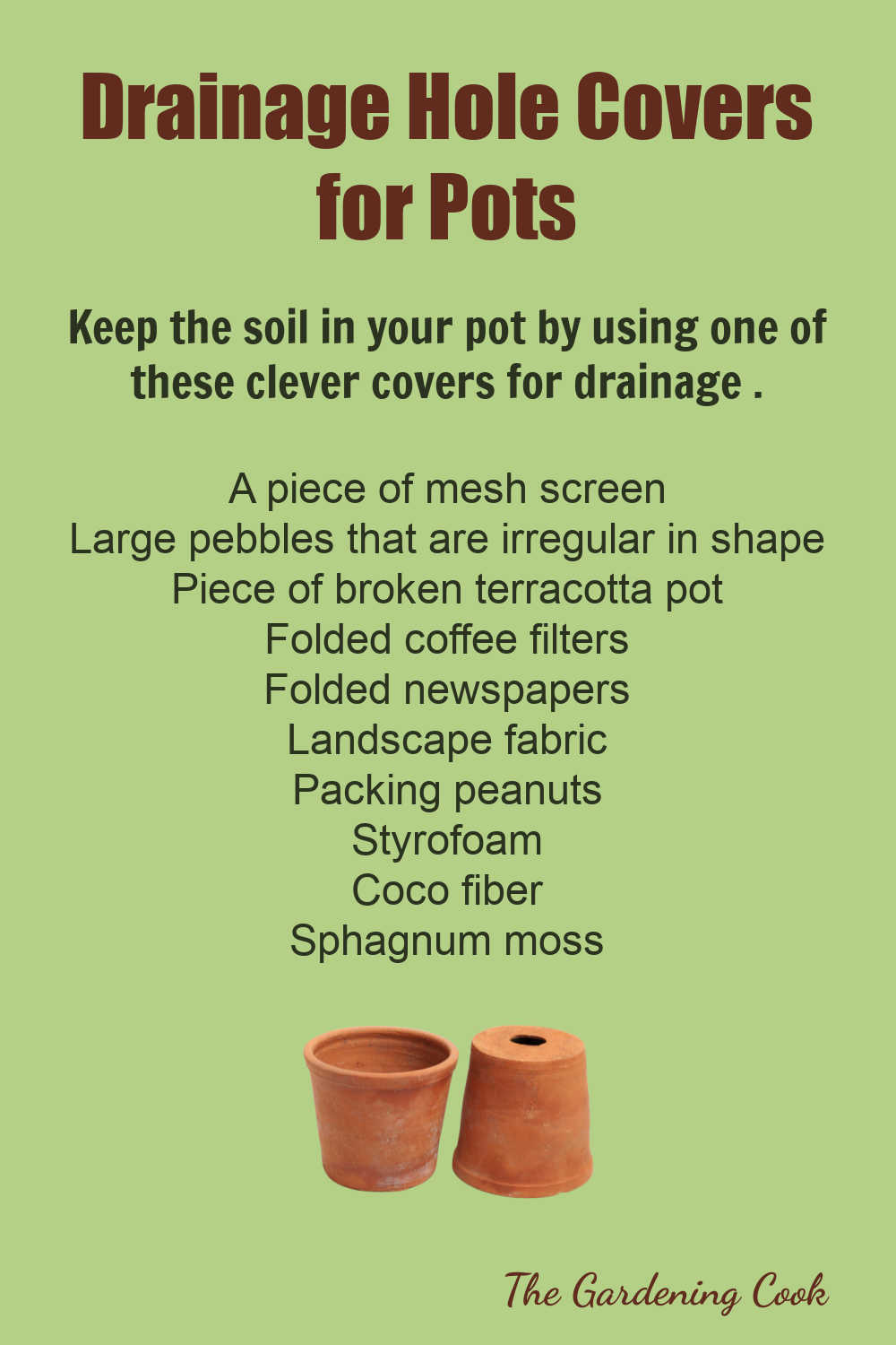 Printable chart with ideas for covering drainage holes in pots.