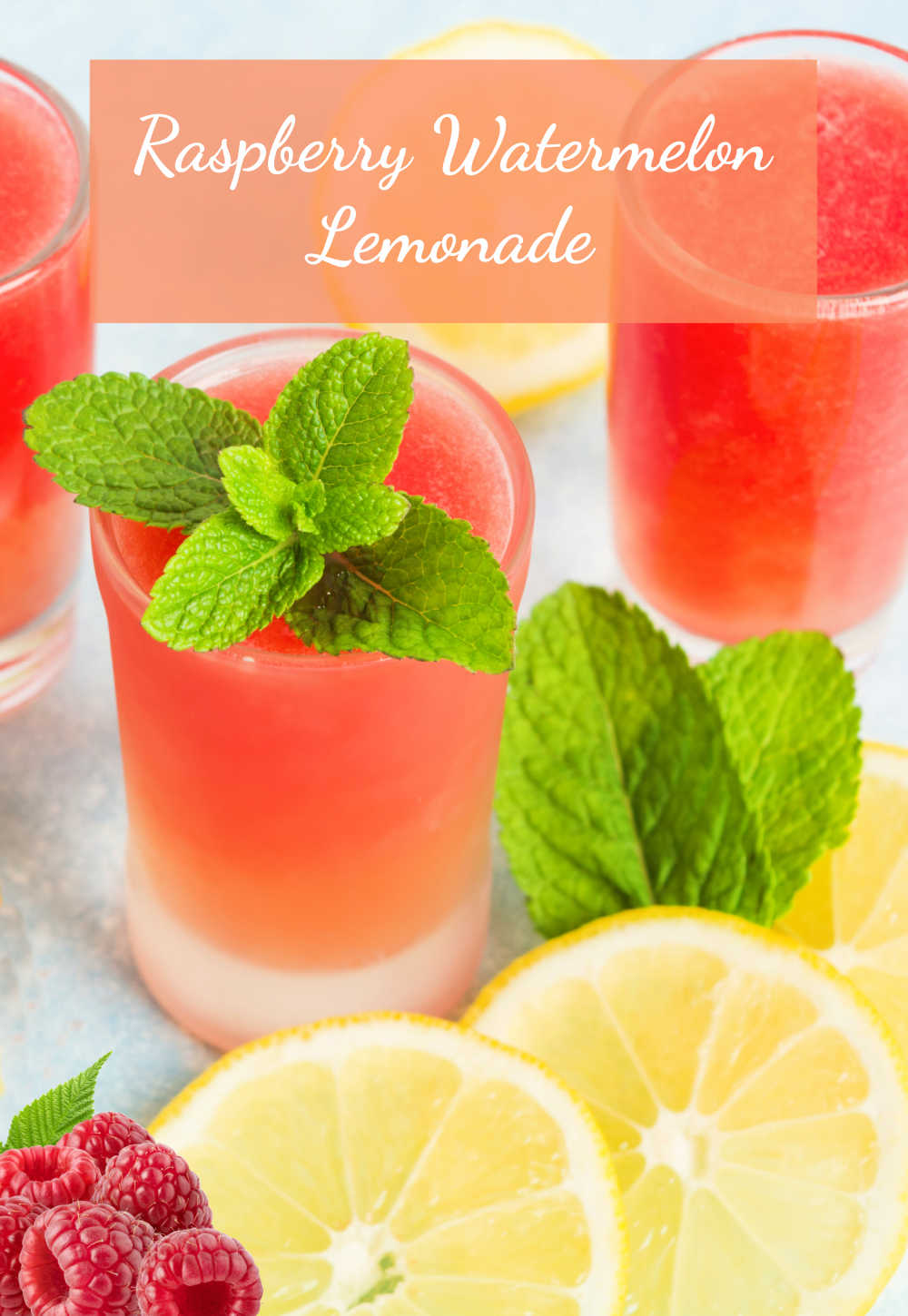 red drink with mint leaves and words Raspberry Watermelon lemonade.
