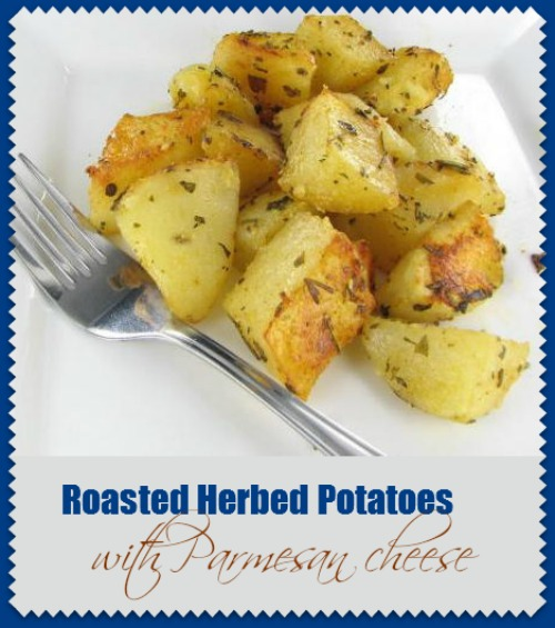 Roasted herbed Potatoes with Parmesan cheese