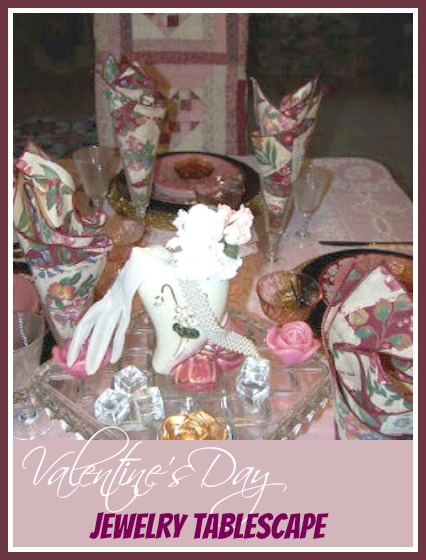Valentine's Day Jewelry Tablescape