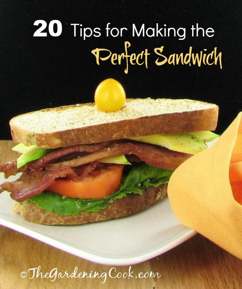 20 Tips for Making the Perfect Sandwich