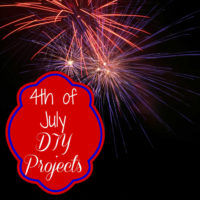Firewords with text reading 4th of July DIY projects.