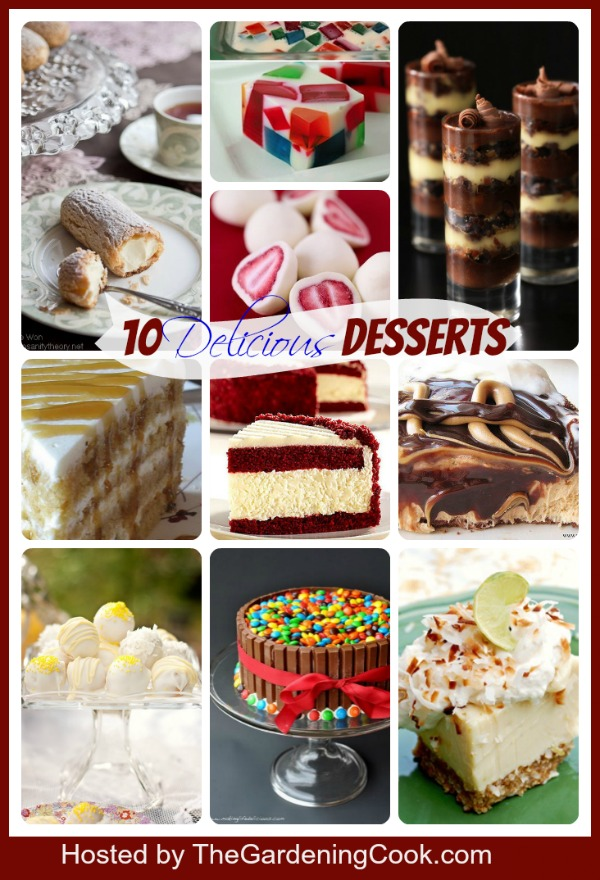 Round up of 10 delectable desserts for your sweet tooth.