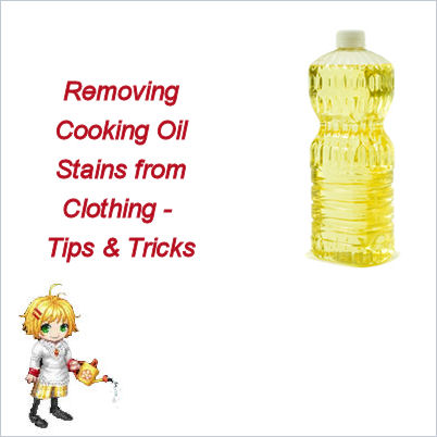 cooking oil stains are easy to remove from clothing. Black Bedroom Furniture Sets. Home Design Ideas