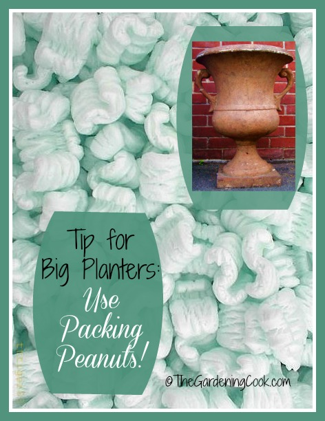 Use packing peanuts in the bottom of your large pots to make them lighter and easier to move around.