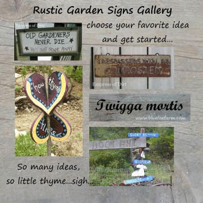 Rustic Signs add a great touch to any garden setting.