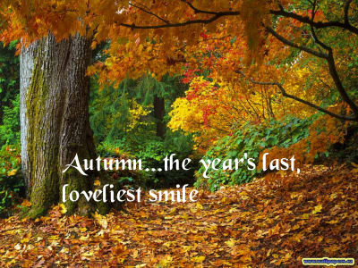 Autumn, the year's last, loveliest smile quote
