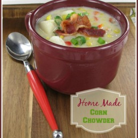Home made potato and corn chowder