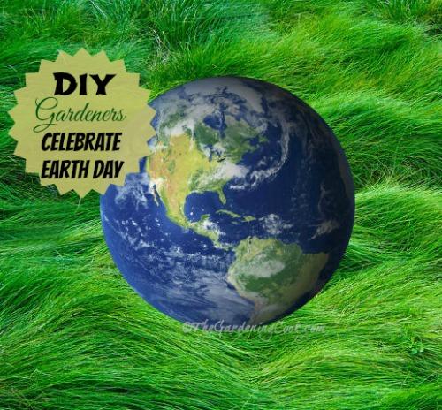 DIY Gardeners Celebrate Earth Day