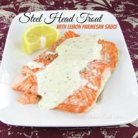 Steelhead trout with lemon parmesan sauce