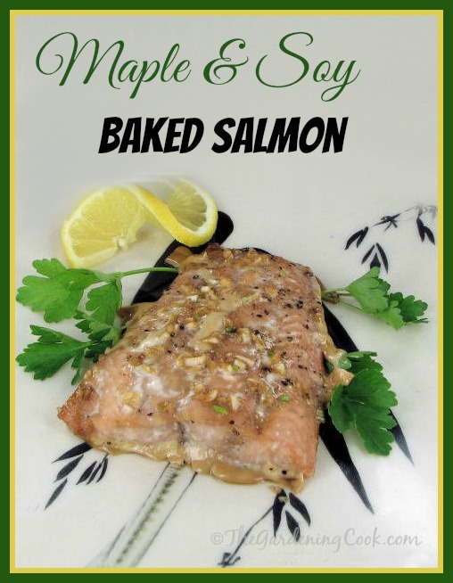 Maple and Soy Baked Salmon with garlic