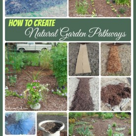 HOw to create Natural Garden Pathways that Keep the Weeds away.