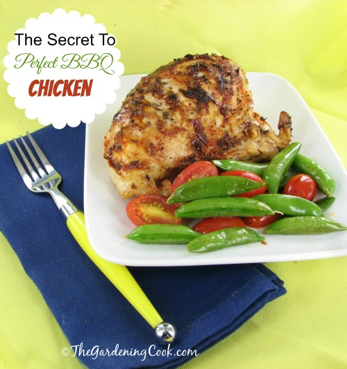 My secret tips to perfectly cooked BBQ chicken - thegardeningcook.com/secret-perfect-bbq-chicken