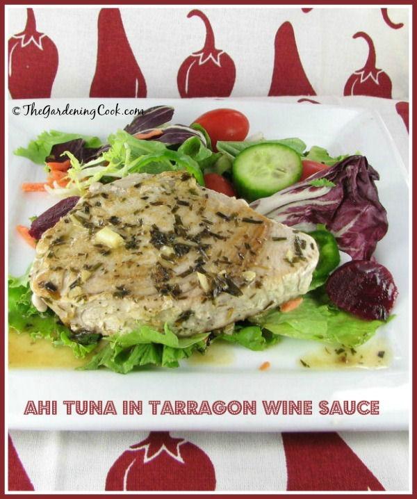 Ahi Tuna in Tarragon Wine Butter Sauce