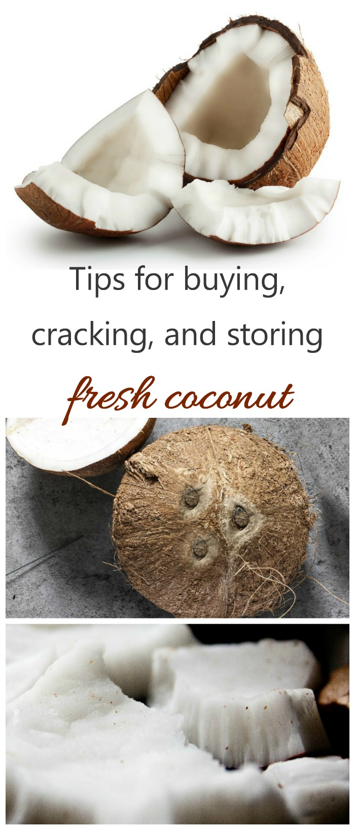 Tips for storing fresh coconut. How to purchase, open and use this tasty fruit