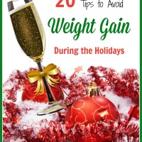 20 Tips to Avoid Holiday Weight Gain
