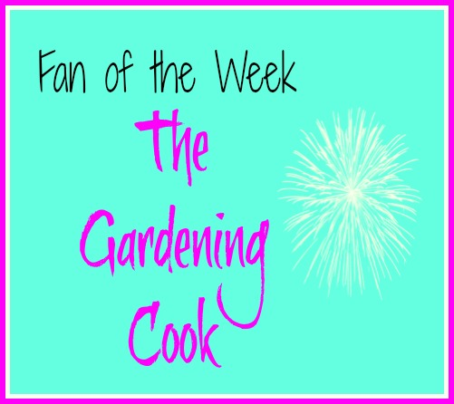 Fan of the Week - The Gardening Cook