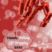 10 Neat ways to save money on holiday gift wrapping - thegardeningcook.com/