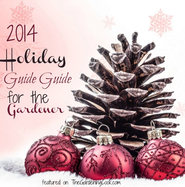 2014 Holiday Gardening Gift Guide - 11 Great Garden Gifts - The ...