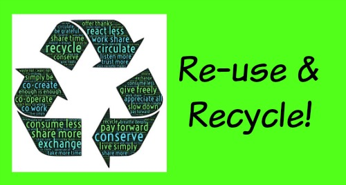 Re-use and recycle