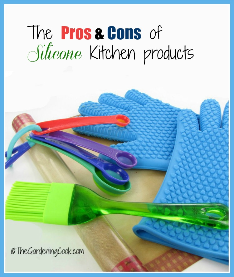 The pros and cons of silicone kitchen products