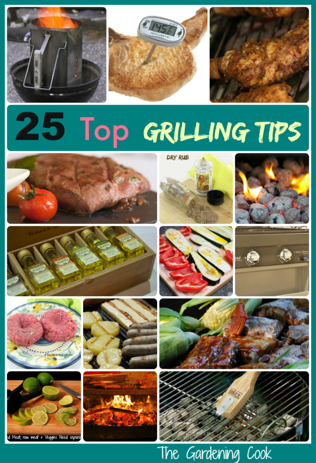 25 top grilling tips for an amazing barbecue - thegardeningcook.com/top-25-grilling-tips