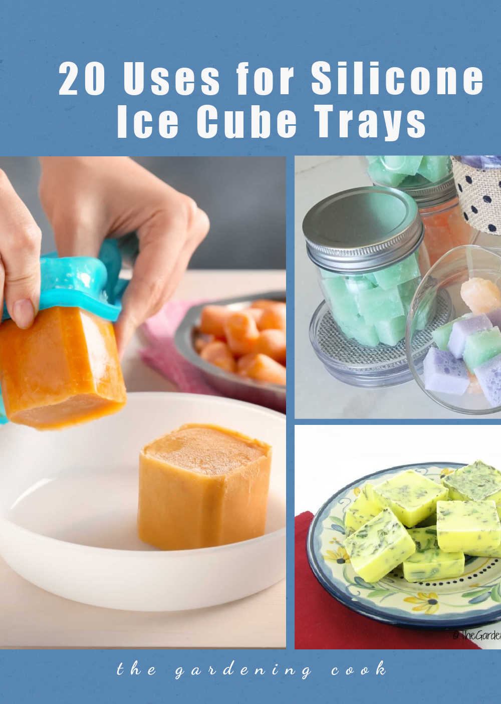 Hands with large ice cubes, soap cubes and herb cubes and text reading 20 Uses for Silicone Ice Cube Trays