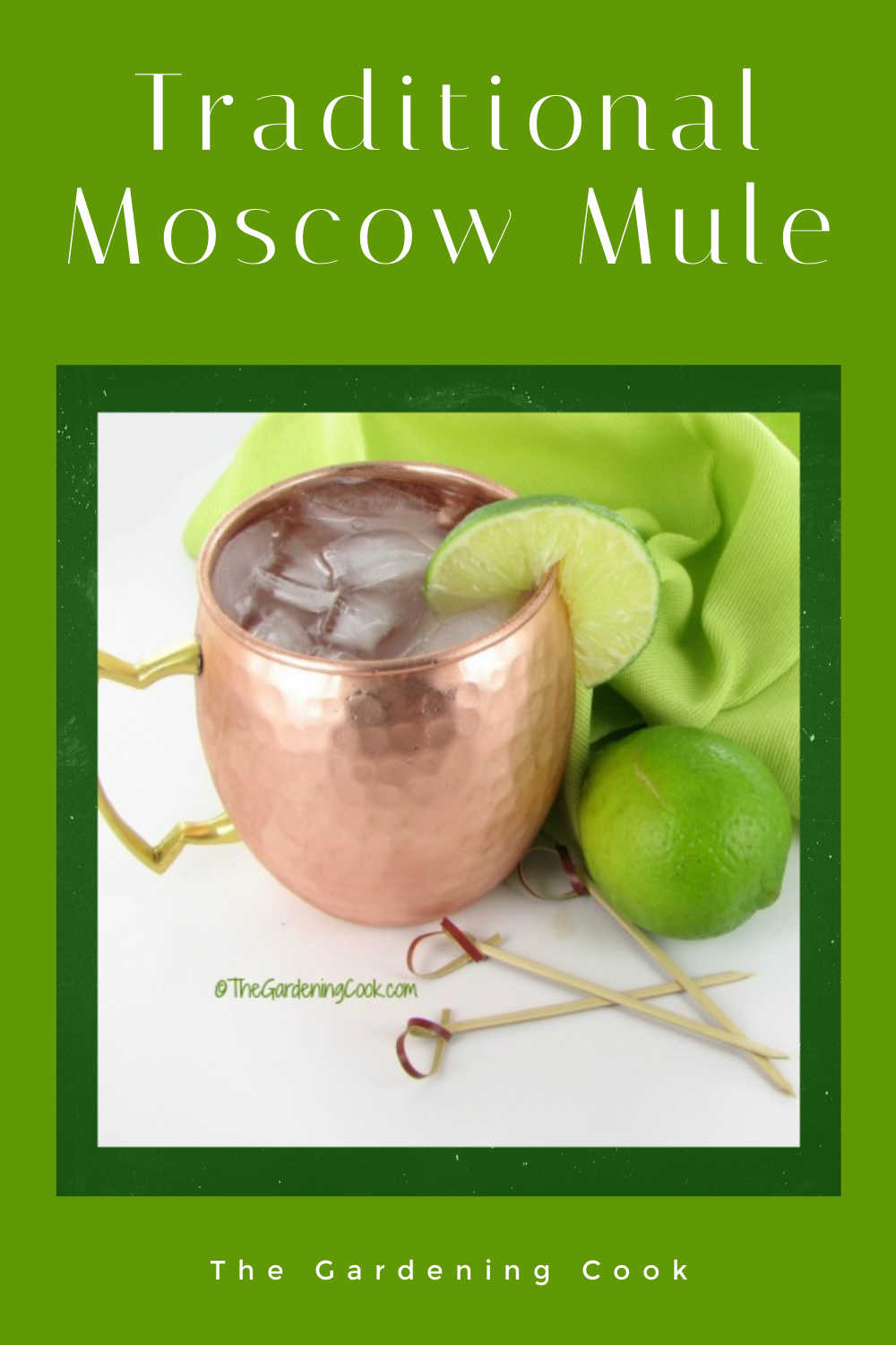 Moscow mule recipe in a copper mug with a green towel and words reading Traditional Moscow Mule.