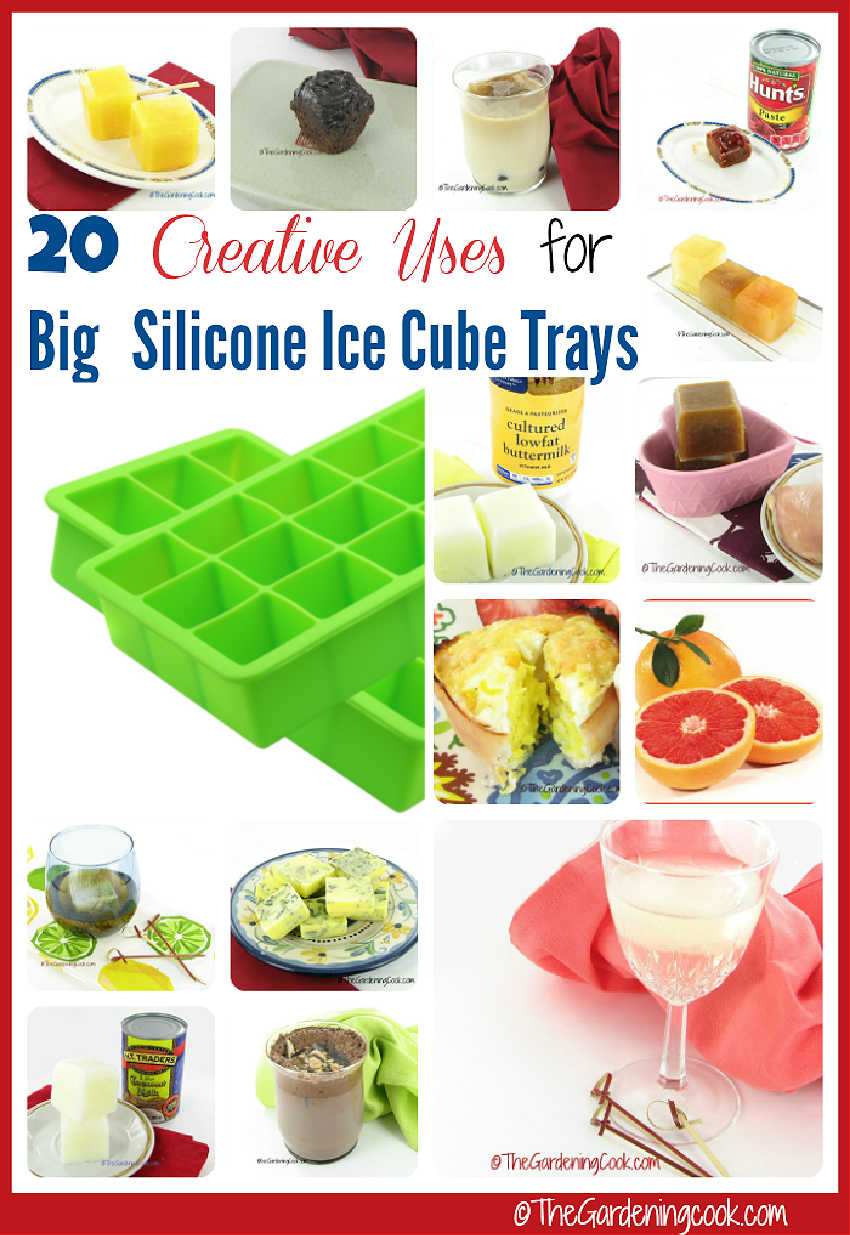 Large silicone ice cube trays with food and drinks in a collage and words reading 20 creative uses for big silicone ice cube trays