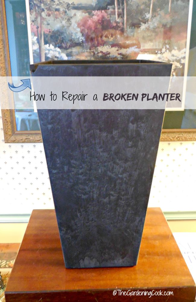 How to repair a broken planter in just a few easy steps