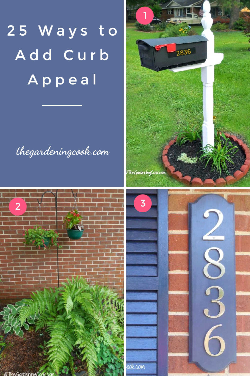 Garden plants, pretty mail box and house numbers with text reading 25 ways to add curb appeal.