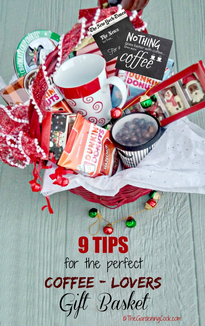 Gift basket filled with items and words reading 9 tips for the perfect coffee lovers gift basket