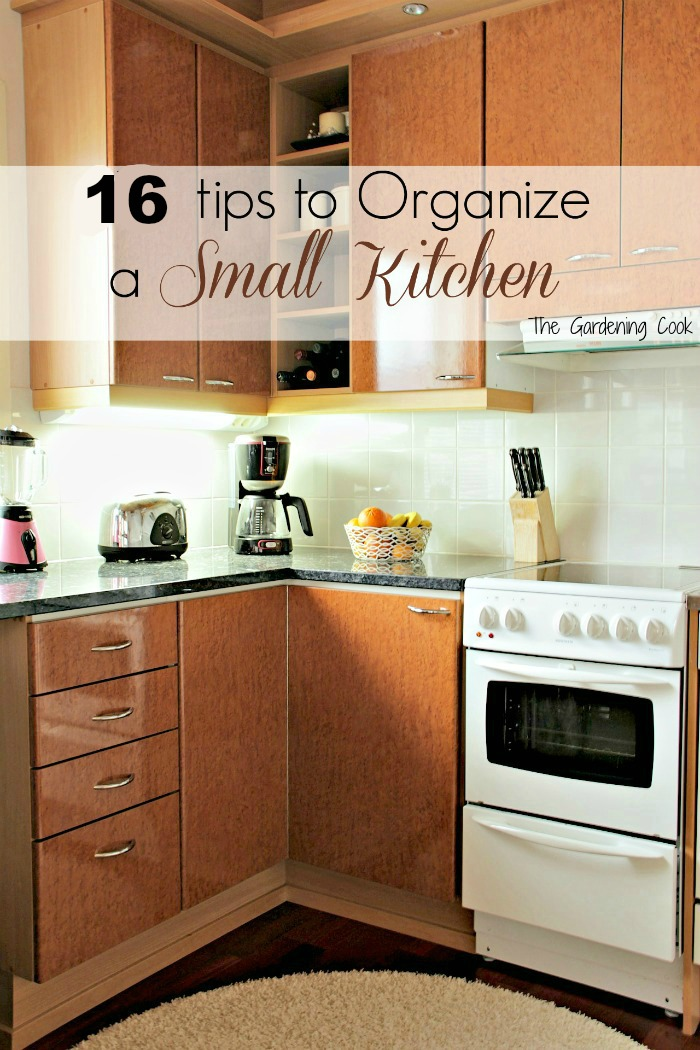 If you have a small kitchen, you will know how important it is to be organized. See my 14 tips for making the most of your small kitchen. thegardeningcook.com