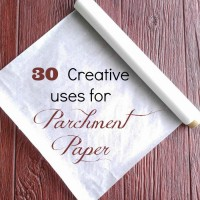 30 creative uses for parchment paper