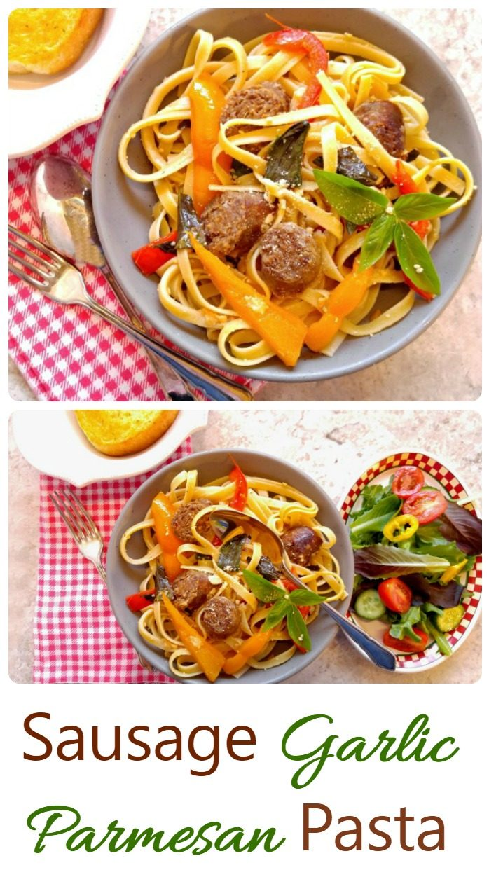 Sausage meatballs with herbs, vegetables an pasta and words reading Sausage Garlic Parmesan Pasta.