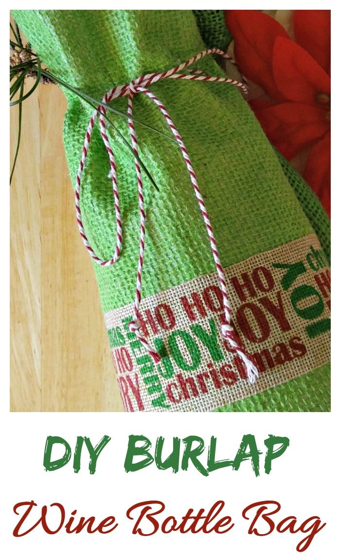 Green burlap bag with Christmas ribbon and words DIY Burlap wine bottle Bag.
